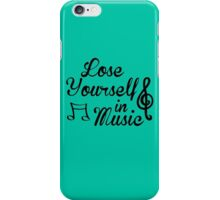 Lose Yourself in Music iPhone Case/Skin