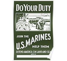 Do Your Duty - Join The US Marines Poster