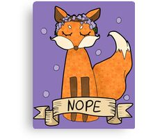 Sassy Fox- Nope Canvas Print