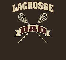 Lacrosse Dad Unisex T-Shirt