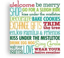 Christmas Rules Canvas Print