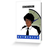 BEER CONUNDRUM Greeting Card