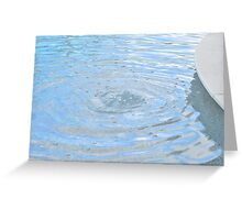 Ripple it Greeting Card