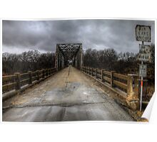The Old Bridge of Burkett, Texas  Poster