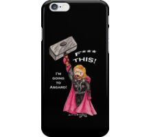 F*** This! (Thor) iPhone Case/Skin