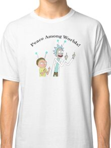 Rick and Morty-- Peace Among Worlds Classic T-Shirt