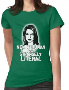 ANYA JENKINS: newly human, strangely literal Womens Fitted T-Shirt
