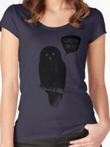 Shadow Am I? Women's Fitted Scoop T-Shirt