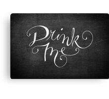 Drink Me Typography on Chalkboard Canvas Print