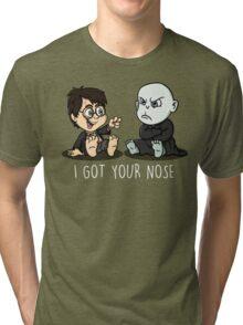 """I got your nose""  Tri-blend T-Shirt"