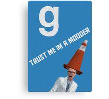 G MOD-Trust Me I'm a Modder Canvas Print