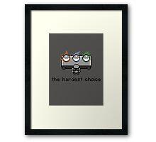 Choose one Framed Print