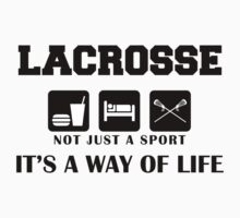 """Lacrosse """"Not Just A Sport - It's A Way Of Life"""" by SportsT-Shirts"""