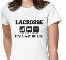"Lacrosse ""Not Just A Sport - It's A Way Of Life"" Womens Fitted T-Shirt"