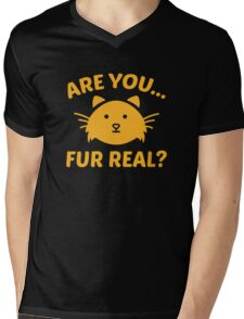 Are You Fur Real? Mens V-Neck T-Shirt