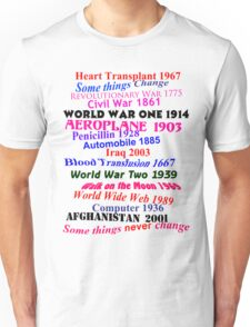 Some Things Change T-Shirt