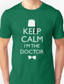 Keep Calm I'm The Doctor Unisex T-Shirt