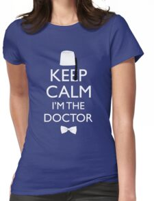 Keep Calm I'm The Doctor Womens Fitted T-Shirt