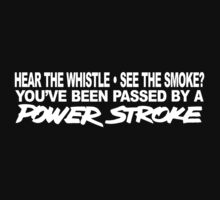 Hear The Whistle See The Smoke - POWERSTROKE Kids Tee