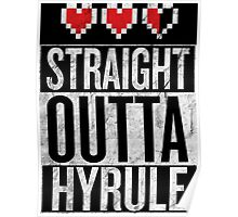 Straight Outta Hyrule Poster