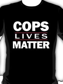 COPS LIVES MATTER T-Shirt