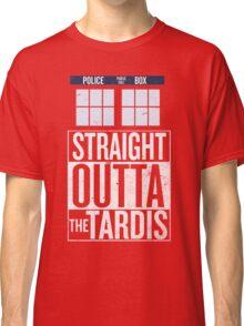 Straight Outta The Tardis Classic T-Shirt