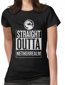 Straight Outta NetherRealm Womens Fitted T-Shirt