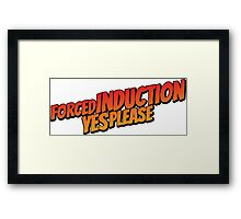 Forced induction - 2 Framed Print