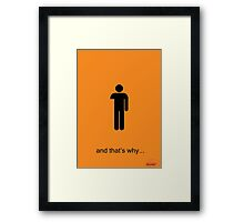 Arrested Development One Armed Man Framed Print