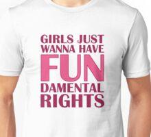 Girls Just Wanna Have Fun Unisex T-Shirt