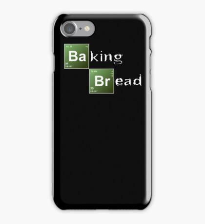 Baking Bread (Breaking Bad parody) - New Style! iPhone Case/Skin