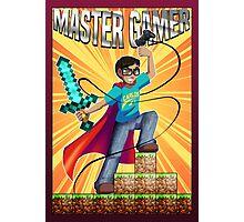 Master Gamer Photographic Print