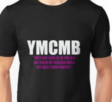 YMCMB Drake quote Unisex T-Shirt