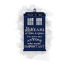 Dr Who - 900 years of time and space quote Photographic Print