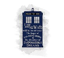 Dr Who - The Optimist quote  Photographic Print