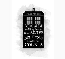 Dr who - Being alive quote Unisex T-Shirt