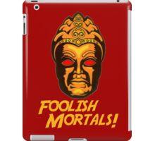 Foolish Mortals iPad Case/Skin