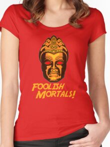 Foolish Mortals Women's Fitted Scoop T-Shirt
