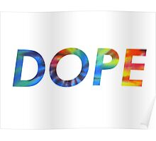 "Tie-dye ""DOPE"" Poster"