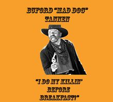 """Buford """"MAD DOG"""" TANNEN T-Shirt"""
