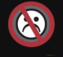 No Frowning Sign T-shirt Design by muz2142