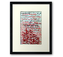 I Would Rather Not Go Back to the Old House Framed Print