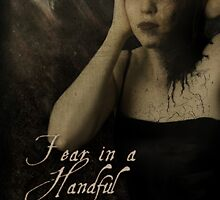 Fear in a Handful of Dust by Sybille Sterk