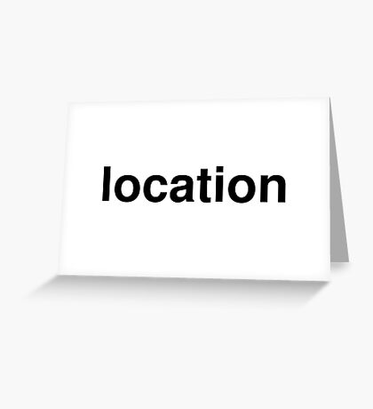 location Greeting Card