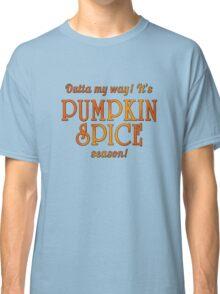 PUMPKIN SPICE Humor Classic T-Shirt