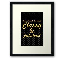 """A Girl should be two things: Classy & Fabulous"" COCO CHANEL Framed Print"