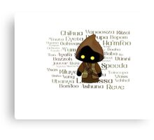 Jawa and Jawaese Canvas Print