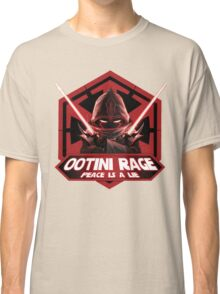 Ootini Rage - Peace is a lie Classic T-Shirt