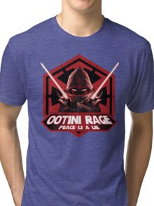 Ootini Rage - Peace is a lie Tri-blend T-Shirt