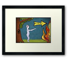 Hell this way... Framed Print